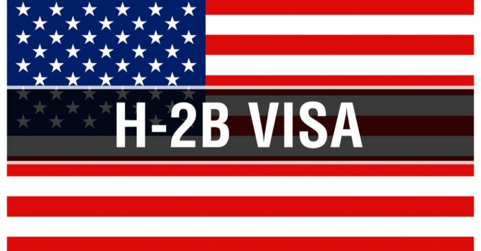 USCIS Reaches H-2B Cap for First Half of FY 2022